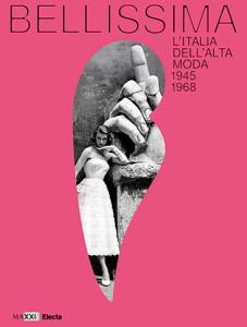 Bellissima. L'Italia dell'alta moda 1945-1968, locandina