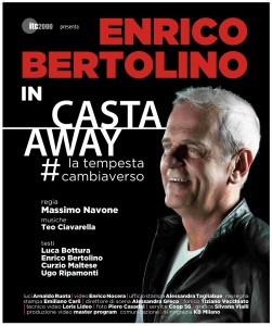 Enrico Bertolino.  Casta Away, la tempesta #cambiaverso, locandina