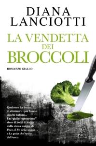 La vendetta dei broccoli, Diana Lanciotti