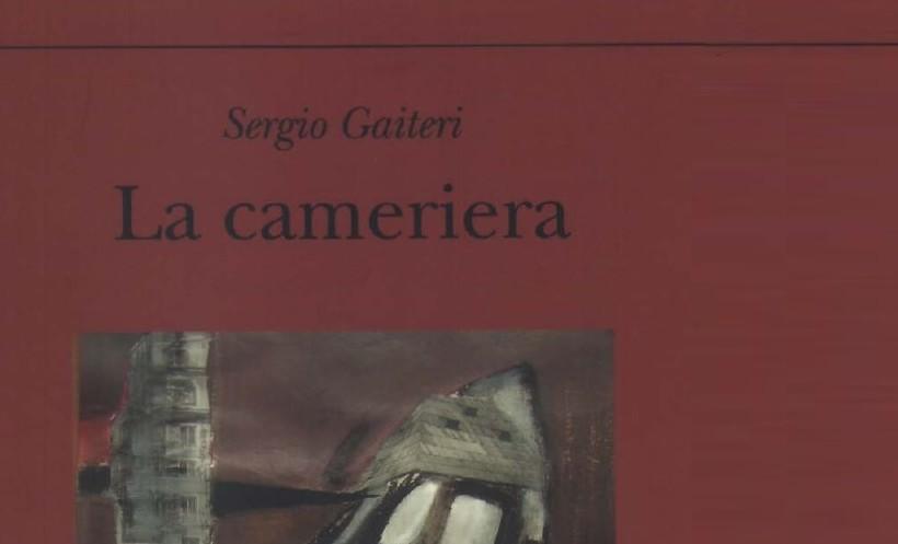 Sergio Gaiteri, La Cameriera, Il Sextante 2010, copertina
