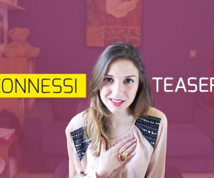 "#Connessi, immagine dal teaser ""Make Up Tutorial n° 592 - DA RIFARE!"" - All rights reserved"