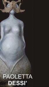 """""""Dessì ha modellato le sue Dee, piccole figure femminili dalle forme nitide, dai grandi seni e dalle grandi pance, con la pasta d'argilla, le ha rese candide con l'acrilico..."""""""