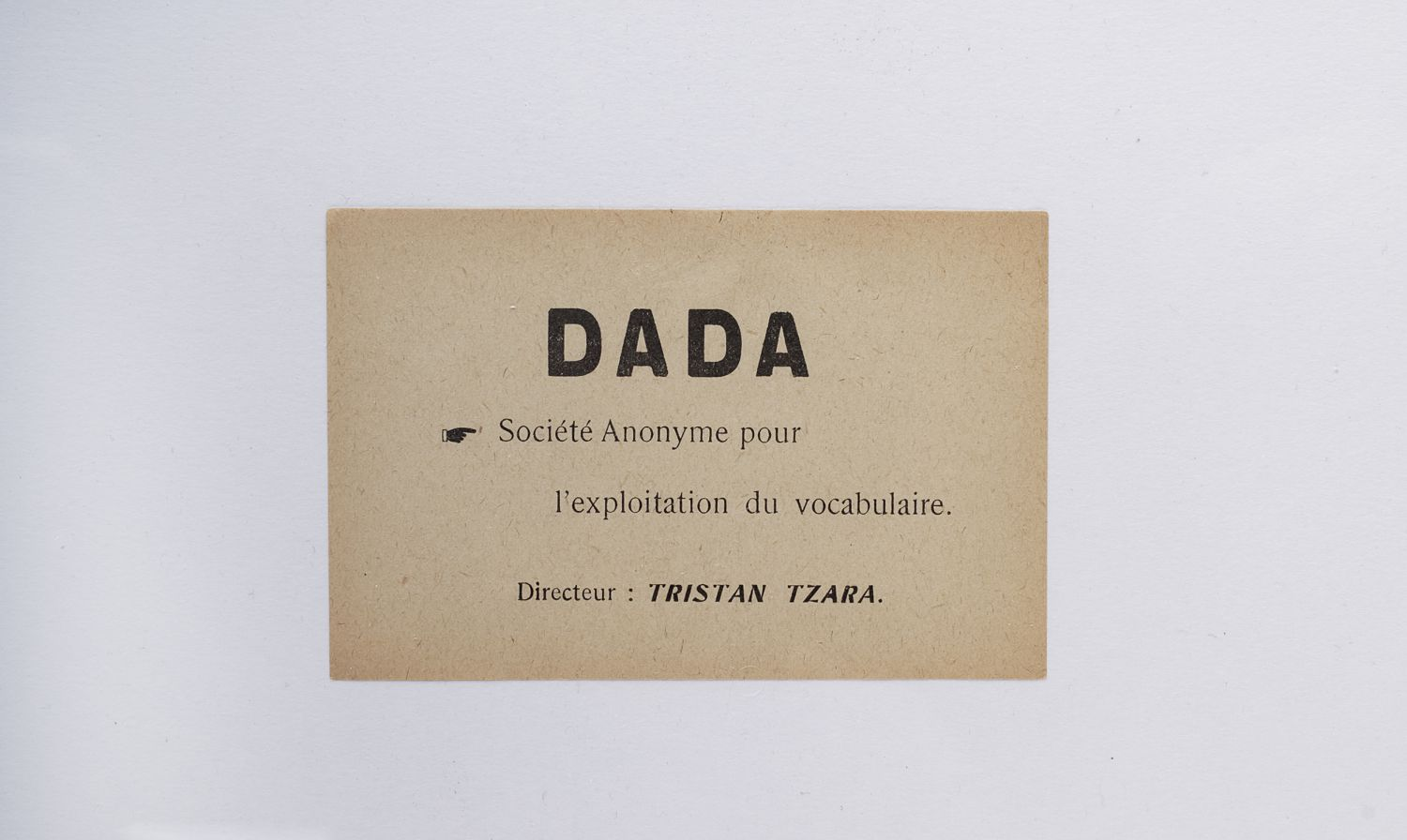 "TRISTAN TZARA ""Dada Anonymous Society for the exploitation of vocabulary"" Dada flyer 1918 CHANEL Patrimoine Collection, Paris — ©Christophe Tzara/Collection Patrimoine de CHANEL"