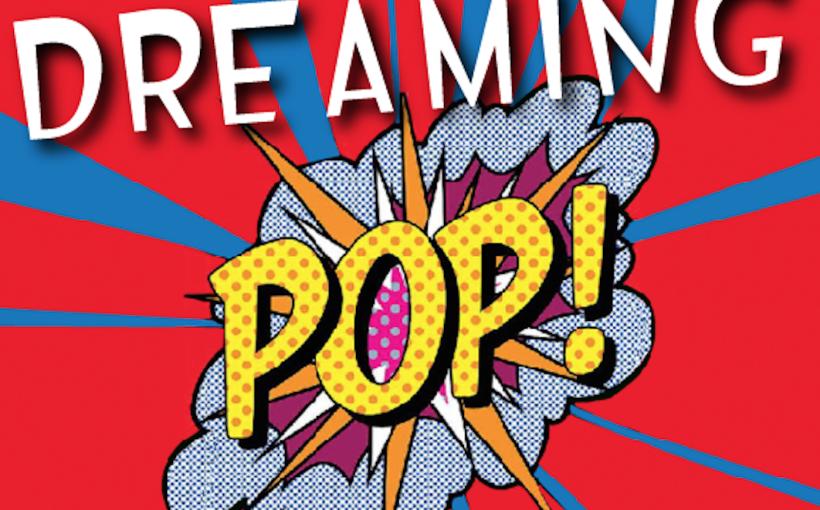 Dreaming Pop, Micro Arti Visive, roma 10-12 aprile 2018