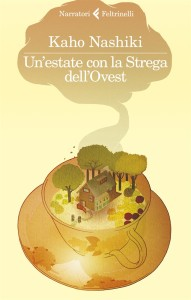 Un'estate con la Strega dell'Ovest, Kaho Nashiki, Feltrinelli - recensione su www.mockuomagazine.it