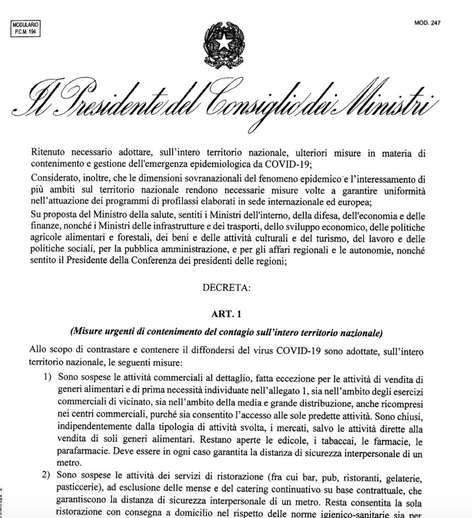 Il Presidente del Consiglio Giuseppe Conte ha firmato il Dpcm (decreto del presidente del Consiglio dei ministri) dell'11 marzo 2020 che contiene nuove misure per il contenimento e il contrasto del diffondersi del virus Covid-19