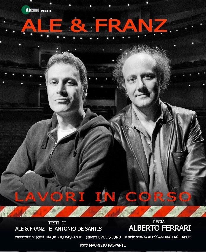 Ale & Franz. Lavori in corso