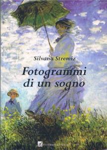 Fotogrammi di un sogno, Silvana Stremiz copertina