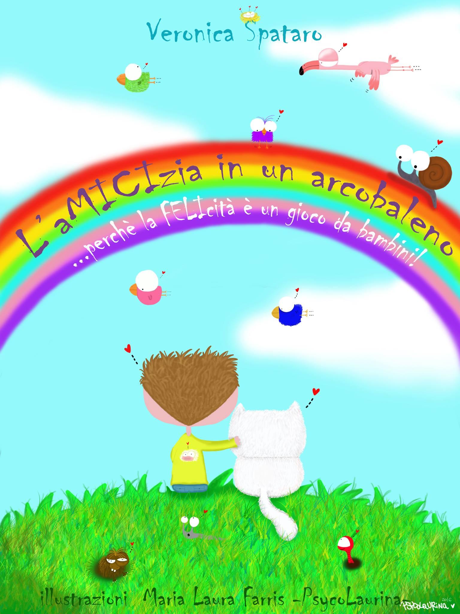 L'AMICIzia in un arcobaleno. Un libro che insegna il valore della diversità