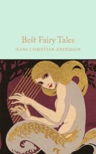 Best Fairy Tales di Hans Christian Handersen (Macmillan Collector's Library)