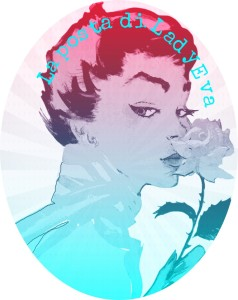La posta di Lady Eva - www.mockupmagazine.it