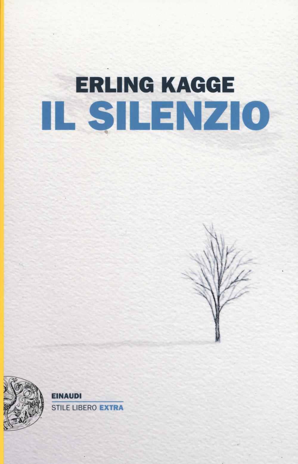 Il silenzio, Erling Kagge, Einaudi