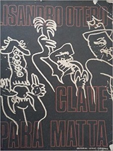 Clave para Matta, Lisandro Otero, 1984