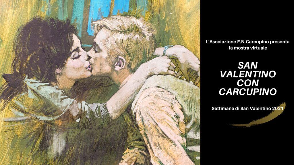 San Valentino con Carcupino, la mostra virtuale dal 14 al 21 febbraio 2021